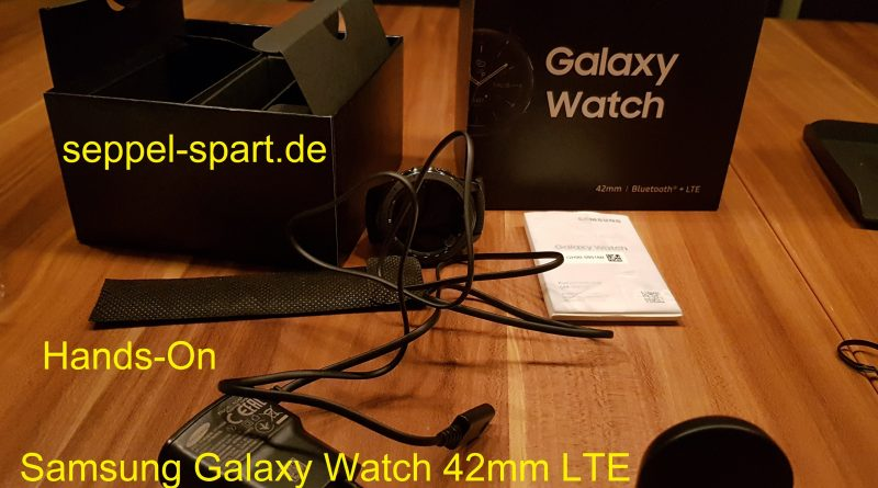 Hands-ON Samsung Galaxy Watch 42 mm LTE