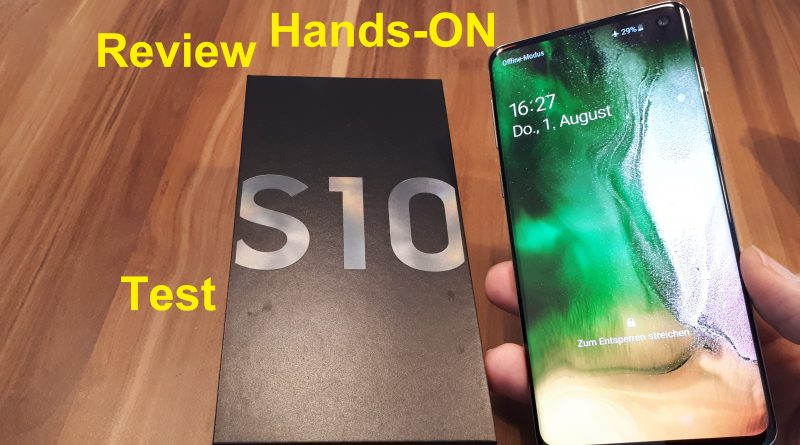 Samsung Galaxy S10: Hands-ON, Review und Test