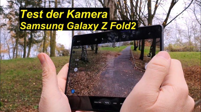 Test der Kamera vom Samsung Galaxy Z Fold2 - SeppelPower